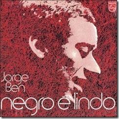 JORGE BEN - Negro é Lindo