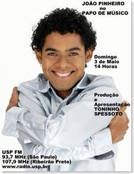 JOÃO PINHEIRO - Papo de Músico (USP FM) - 3-5-2009