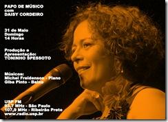 DAISY CORDEIRO - Papo de Músico (USP FM) - 31-5-2009