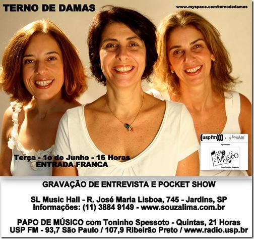 TERNO DE DAMAS - Papo de Músico (USP FM) 1-6-2010