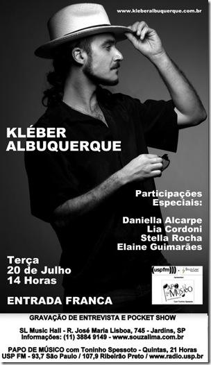 KLÉBER ALBUQUERQUE - Papo de Músico (USP FM) - 20-7-2010