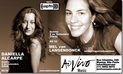 MEL van LANGENDONCK & DANIELLA ALCARPE - Ao Vivo Music - 2-9-2010