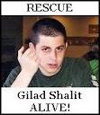 Rescue Gilad Shalit Alive!
