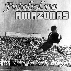 Futebol no Amazonas
