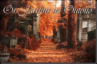 Os Jardins no Outono