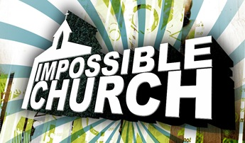 Impossible church series - Matthew Bigwood (www.creativemyk.com)
