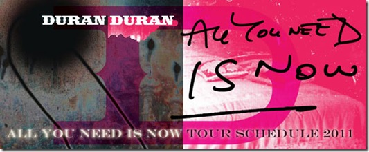 Duran-Duran-All-You-Need-Is-Now-Tour-Dates