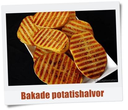 Bakade potatishalvor - klassiker i ny tappning