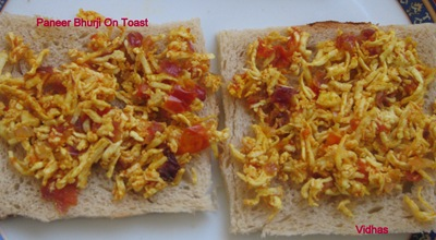 Vidhas-Paneer bhurji on toast