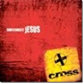 Cross - Simplesmente Jesus