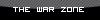 Debates - The War Zone
