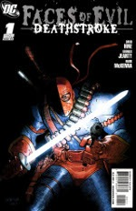 Faces of Evil - Deathstroke