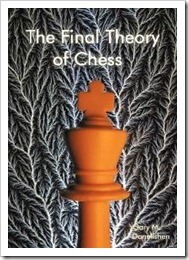 TheFinalTheoryofChess
