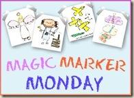 Magic Marker Monday