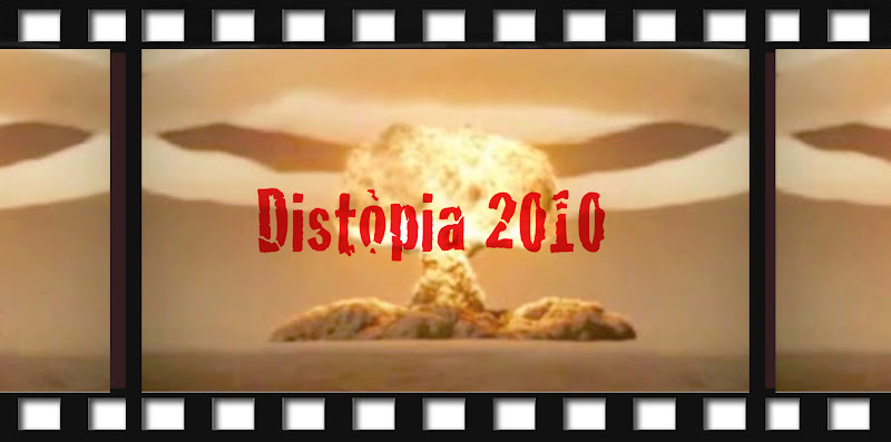 Distòpia 2010: vídeo