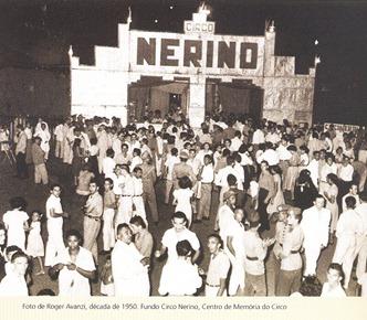 Imagem do Circo Nerino na década de 1950. Foto: Roger Avanzi