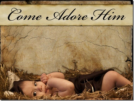 Come adore Him