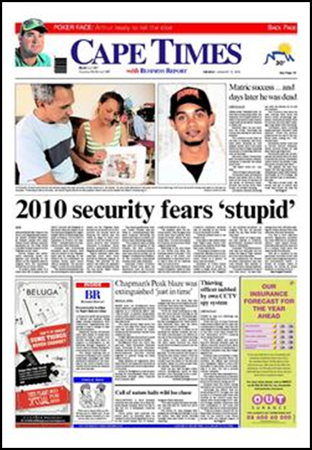 World Cup 2010 fears STUPID says Cape Times Jan 12 2010...