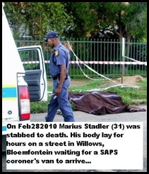 Stadler Marius 31 murdered Bloemfontein body lay on street for hours