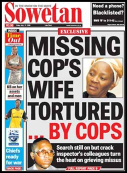 Rapeta inspector apartheid-era cop missing wife Sarah tortured Sowetan July 31 2009 front page