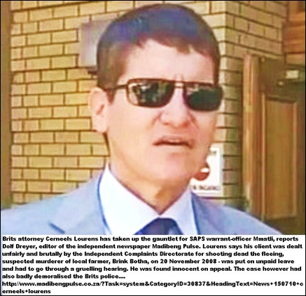 Lourens Cerneels lawyer SAPS wo B Mmatli shot dead murderer of farmer Brink Botha 20Nov2008
