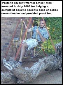 Smook Werner PtaStudent arrested for lodging complaint about police corruption July2009