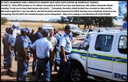 Du Preez family homestead raided by SAPS Nylstroom 10Aug2010 BLOUBLIKSEMS SONDAG