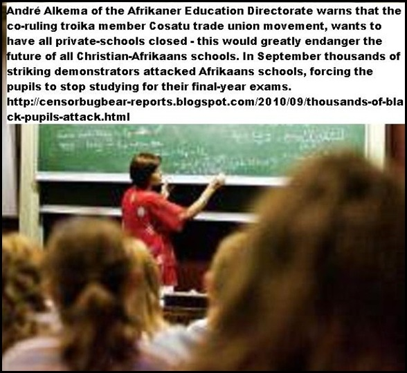 Afrikaner-Christian education is threatened by Cosatu call to close all private schools Sept192010