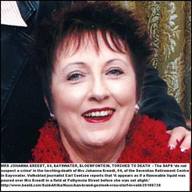 Breedt Johanna BLOEMFONTEIN TORCHED TO DEATH JULY282010