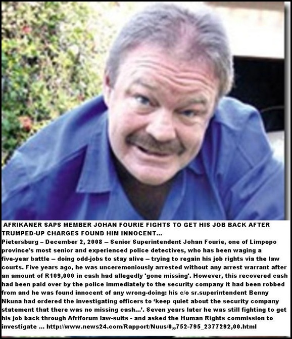 AFRIKANER COP JOHAN FOURIE NOT GUILTY OF TRUMPED UP CHARGES FIGHTS TO GET JOB BACK DEC 2008