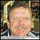 Diesel Willie shift boss murdered Virginia mine Dec 14 2010 three blacks arrested