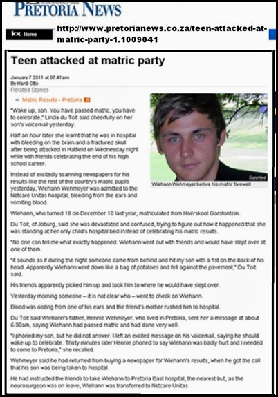 Wehmeyer Wiehann matriculant Hatfield attacked by fellow pupils Jan62010 PRETORIA NEWS STORY