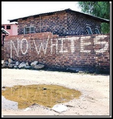 NO_WHITES_SIGN_SOUTHAFRICA2008