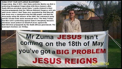 ANTI ZUMA BLASPHEMY PROTESTER MARTIN VAN ECK KRUGERSDORP