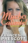 MuchoCaliente-FrancescaPrescott