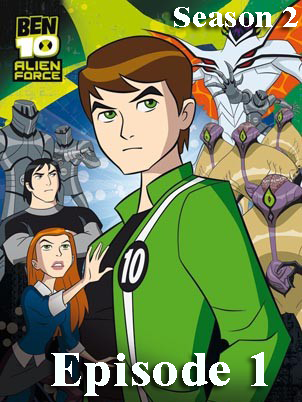 Ben 10: Alien Force S02, E01: Darkstar Rising
