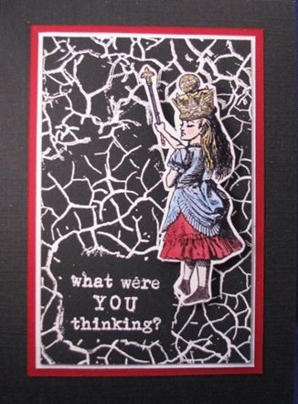 2010 04 LRoberts Classically Alice What Were You Thinking Card