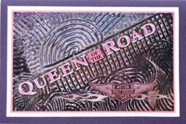 2009 10 LRoberts Better Backgrounds Queen of the Road Card