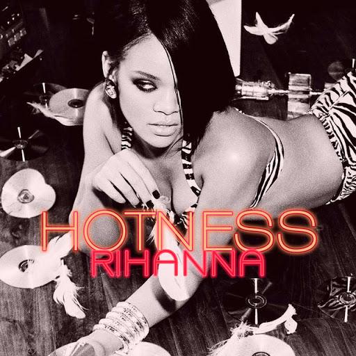 rihanna hotness. Rihanna - Hotness (2008)