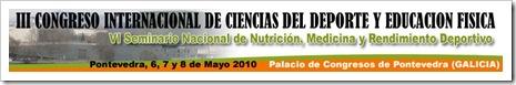 III Congreso Internacional Ciencias Deporte y E. Fisica Pontevedra 2010