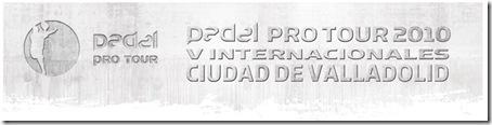 Padel Pro Tour 2010 Valladolid