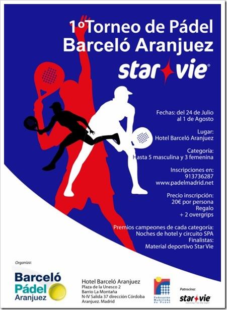 Cartel Barceló Aranjuez STAR VIE 2010