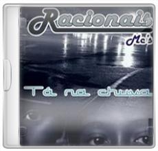 Racionais Mc's – Ta Na Chuva (2009)