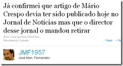 Já confirmei que artigo de Mário Crespo devia ter sido publicado hoje no Jornal de Notícias mas que o director desse jornal o mandou retirar