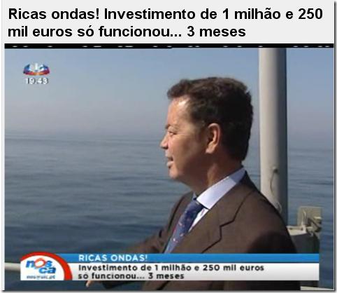 Ricas ondas! Investimento de 1 milhão e 250 mil euros só funcionou... 3 meses