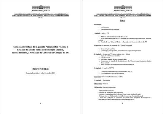 Relatório Final Comissão Eventual de Inquérito Parlamentar relativa à Relação do Estado com a Comunicação Social e, nomeadamente, à Actuação do Governo na Compra da TVI