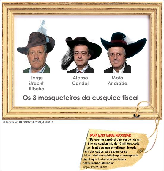 Os 3 mosqueteiros da cusquice fiscal