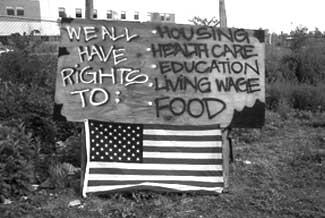 We All Have Rights to: Housing, Health Care, Education, Living Wage, Food.