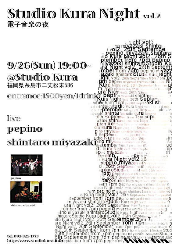 Studio Kura Night vol. 2 2010/09/26 19:00