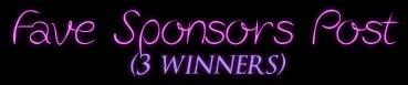 Fave Sponsors Post Winners - JustAnotherPixel.net